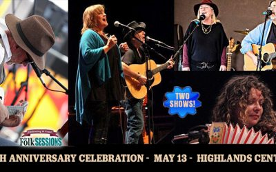 The Folk Sessions 18th Anniversary Celebration at the Highlands Center